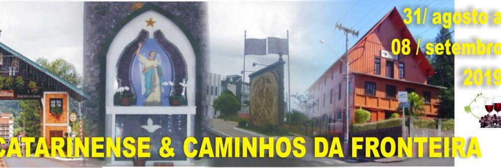EXCURSÃO OESTE CATARINENSE E CAMINHOS DAS FRONTEIRAS.